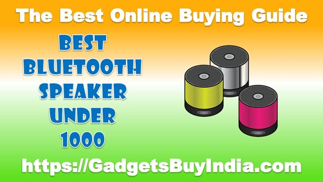 Best Bluetooth Speaker Under 1000