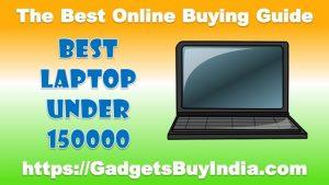 Best Laptop Under 150000