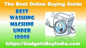 Best Washing Machine Under 10000