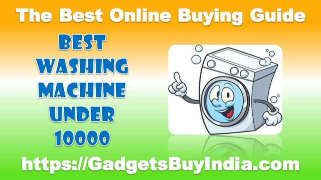 Best Washing Machine Under 10000