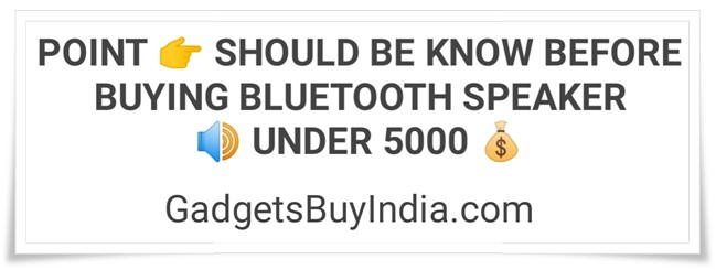 Bluetooth Speaker Buying Guide Under 5000 Rs.