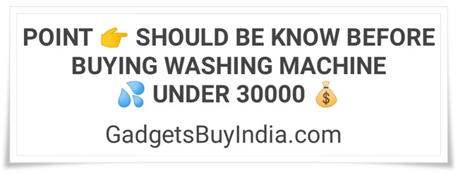 Washing Machine Buying Guide Under 30000 Rs.