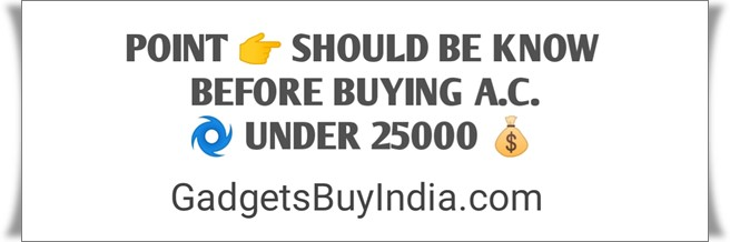 AC Buying Guide Under 25000 Rs.