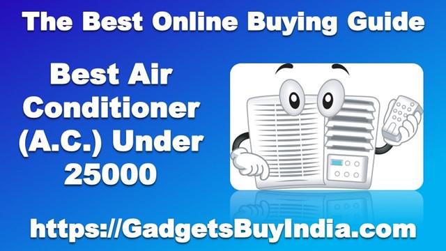 Best AC Under 25000