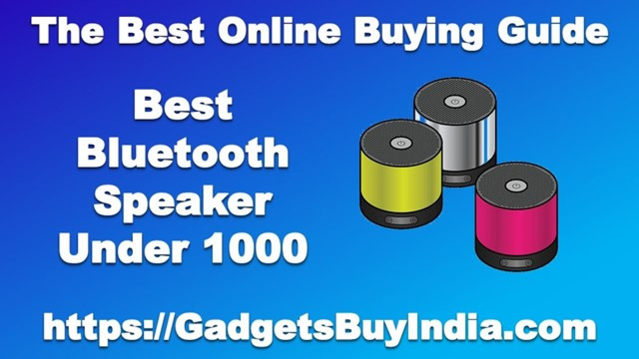 10 Best Bluetooth Speakers Under 1000 Rs In India 2020