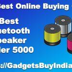 Best Bluetooth Speaker Under 5000