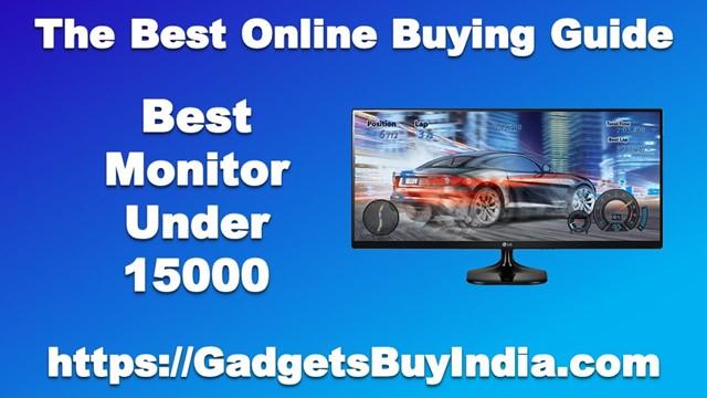 Best Monitor Under 15000