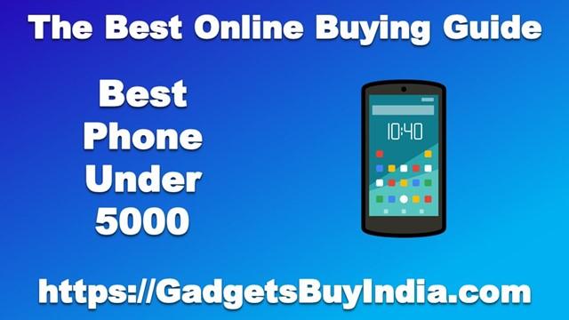 Best Phone Under 5000