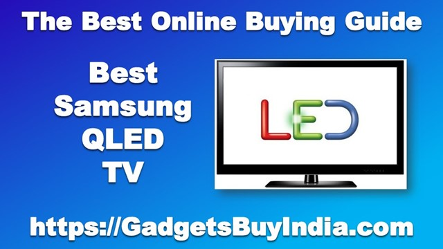 Best Samsung QLED TV
